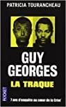 Guy Georges - La traque par Tourancheau