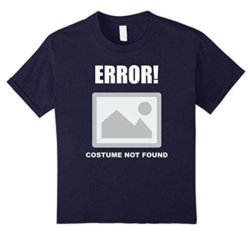 Kids Costume Not Found - Funny Image Error Tee 12 Navy - 404 Error Costume Not Found Image