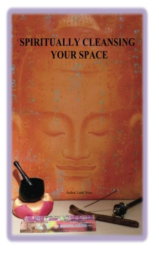 Download Spiritually Cleansing your Space: Spiritually Cleansing your Space pdf