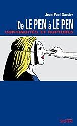 De Le Pen à Le Pen : continuités et ruptures