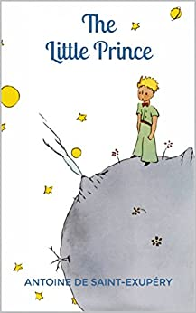 The Little Prince by [de Saint-Exupéry, Antoine]