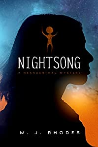 Nightsong: A Neanderthal Mystery by M.J. Rhodes ebook deal