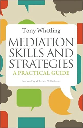 Book Mediation Skills and Strategies: A Practical Guide by Tony Whatling (2012-04-15)