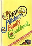 The New Pillsbury Family Cookbook