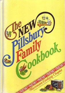 The New Pillsbury Family Cookbook by Pillsbury Kitchens
