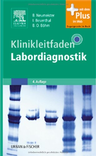 Klinikleitfaden Labordiagnostik: mit Zugang zum Elsevier-Portal