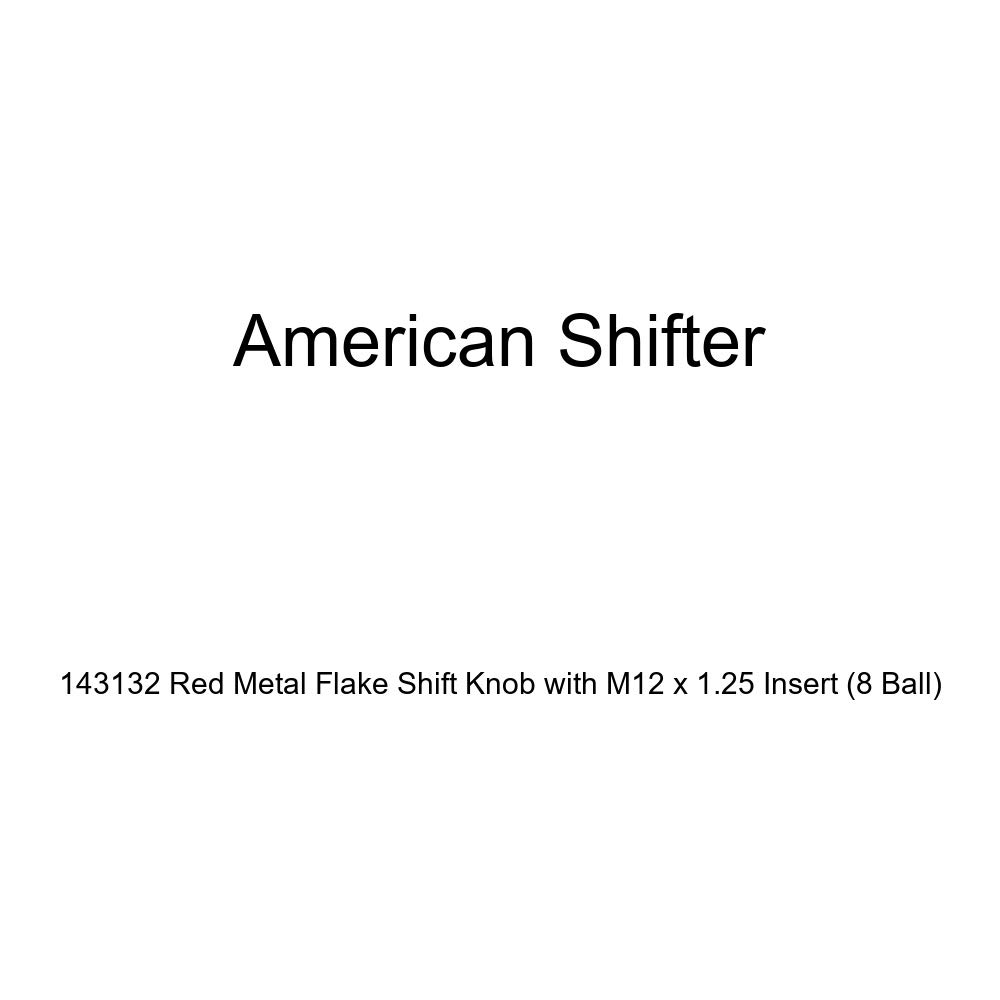 American Shifter 143132 Red Metal Flake Shift Knob with M12 x 1.25 Insert 8 Ball