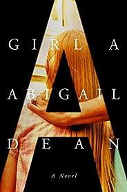 Girl A: A Novel