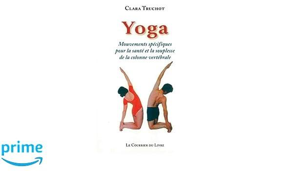 Yoga: Amazon.es: Clara Truchot, Jean-Marie Nègre, Michel ...