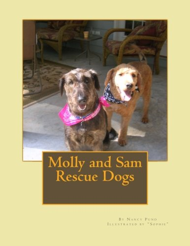 Read Online Molly and Sam Rescue Dogs (Dog Tales) (Volume 1) PDF