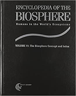Encyclopedia of the Biosphere: Biosphere Concept and Index