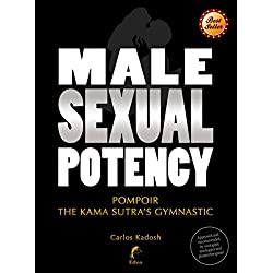 Male sexual potency: Pompoir - the Kama Sutra's gymnastic (Sexpert)