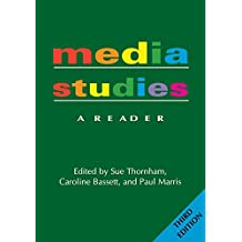 Media Studies: A Reader - 3rd Edition