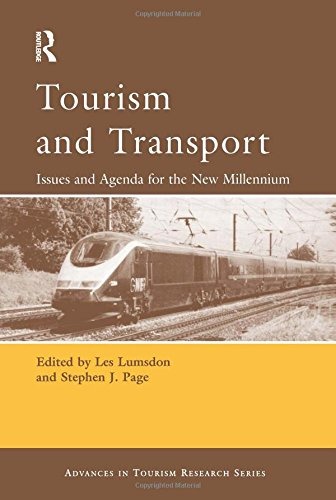 Tourism and Transport: Issues and Agenda for the New Millennium (Advances in Tourism Research)