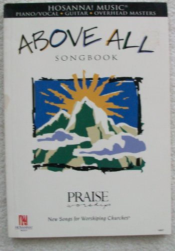 Above All Songbook Hosanna Music