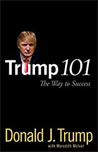 Trump 101: The Way to Success
