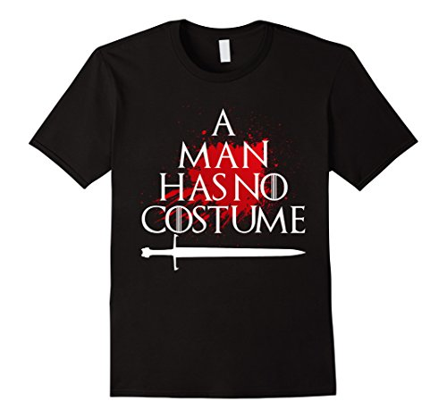 Mens A Man Has No Costume Halloween Sword T-Shirt XL (Game Of Thrones Halloween)