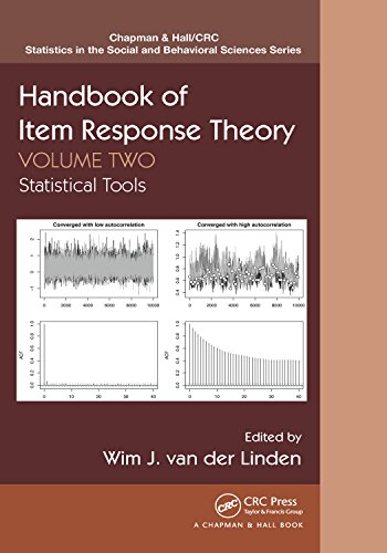 Handbook of Item Response Theory, Volume Two: Statistical Tools (Chapman & Hall/CRC Statistics in the Social and Behavioral Sciences 21)