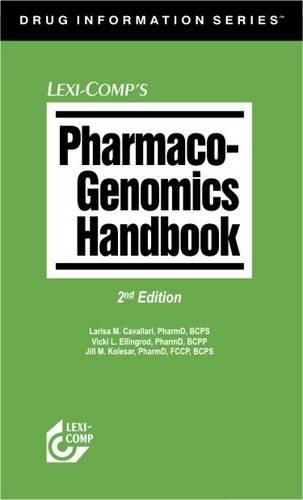 Lexi-Comp's Pharmaco-Genomics Handbook (Drug Information Series)