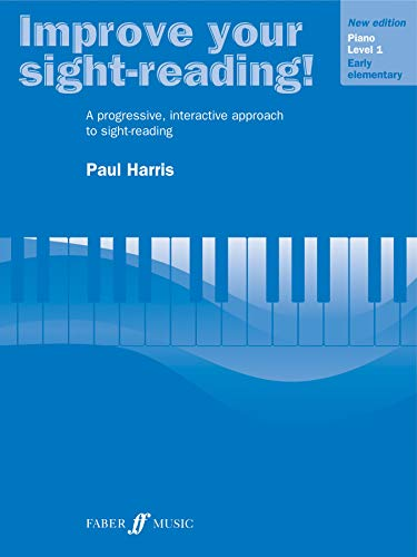 Improve Your Sight-reading! Piano, Level 1: A Progressive, Interactive Approach to Sight-reading (Faber Edition: Improve Your Sight-Reading) ()
