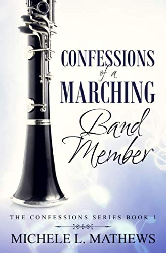 Confessions of a Marching Band Member (The Confessions Series)