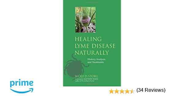 Healing Lyme Natural Healing of Lyme Borreliosis and the Coinfections Chlamydia and Spotted Fever Rickettsiosis 2nd Edition