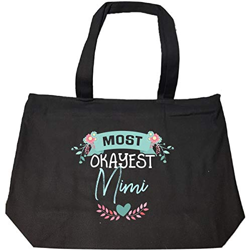 Mothers Day Gift For Mimi Most Okayest Present - Tote Bag With Zip