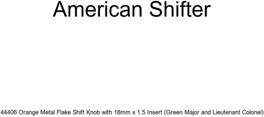Green Major and Lieutenant Colonel American Shifter 44406 Orange Metal Flake Shift Knob with 16mm x 1.5 Insert