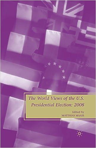 Laden Sie kostenlos Bücher für Kindle herunter The World Views of the Us Presidential Election PDF ePub 1349381284