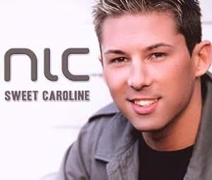 Nic - Sweet Caroline - Amazon.com Music