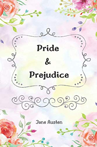 Pride and Prejudice (Best Romance Novels of All Time)