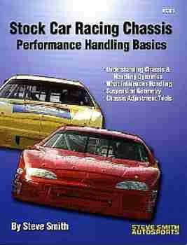 Handling Manual - COMPLETE PERFORMANCE HANDLING STOCK CAR RACING CHASSIS BASIC MANUAL - INCLUDES: The fundamentals of race car setup and suspension function to make chassis tuning better