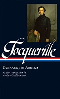 Tocqueville: Democracy in America (Library of America) by [Tocqueville, Alexis de]