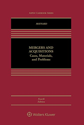 Mergers and Acquisitions: Cases, Materials, and Problems (Aspen Coursebook)