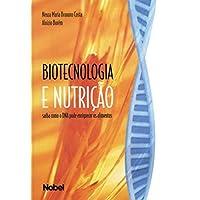Biotecnologia e nutrição: saiba como o DNA pode enriquecer os alimentos