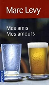 "Afficher ""Mes amis mes amours"""
