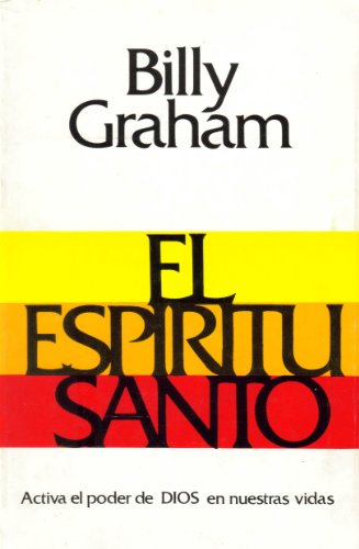 El Espiritu Santo/Holy Spirit by Casa Bautista of Pubns