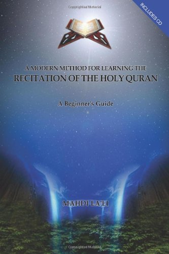 A Modern Method for Learning the Recitation of the Holy Quran ebook