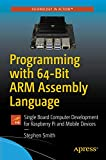Programming with 64-Bit ARM Assembly
