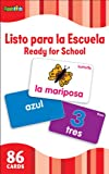 Ready for School (Flash Kids Spanish Flash Cards), Flash Kids Editors, 1411434951