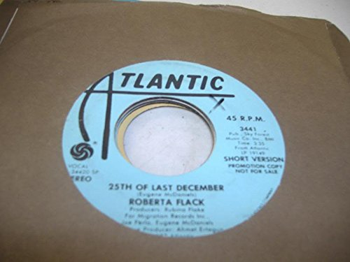Price comparison product image ROBERTA FLACK 45 RPM 25th Of Last December / Same