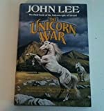 Unicorn War, John Lee, 0312859139