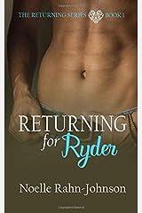 Returning for Ryder (The Returning series) Paperback