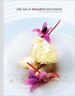 Un día en el restaurante Mugaritz / One day at Mugaritz restaurant: Andoni Luis Aduriz: 9788798954712: Amazon.com: Books