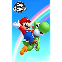 New Super Mario Bros. U Strategy Guide & Game Walkthrough – Cheats, Tips, Tricks, AND MORE!