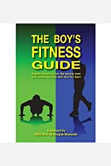 [( The Boy's Fitness Guide: Expert Coaching for the Young Man Who Wants to Look and Feel His Best )] [by: Frank C Hawkins] [Oct-2009] Paperback