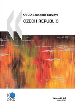 OECD Economic Surveys: Czech Republic 2010: Edition 2010