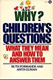 Why? Children's Questions, Ruth Formanek and Anita Gurian, 0452252857