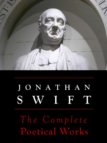 Swift: The Complete Poetical Works (Annotated)