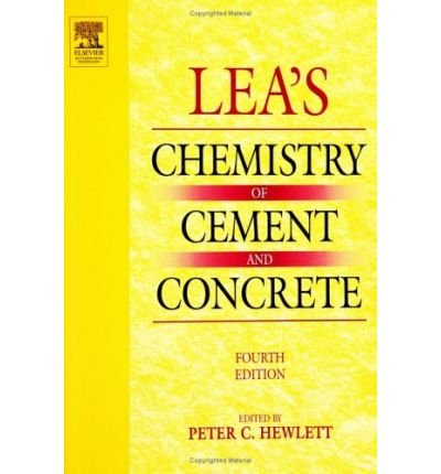 [(Lea's Chemistry of Cement and Concrete)] [Author: Peter Hewlett] published on (January, 2004) ()